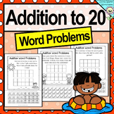 Addition Word Problems to 20 - Worksheets for Grade One!