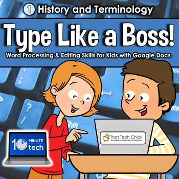 Word Processing History and Terms - Type Like a Boss!
