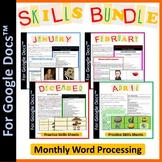 Word Processing Monthly Skills Bundle for Google Docs™ (Editable Growing Bundle)