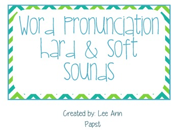 Word Pronunciation Hard & Soft Sounds