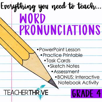 Fourth Grade Grammar and Language Unit on Word Pronunciations