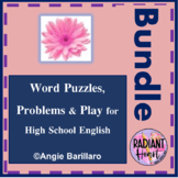 Word Puzzles, Problems & Play for High School English Bundle