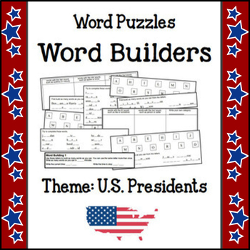 Word Puzzles - Word Builders (Theme - U.S. Presidents) NO PREP