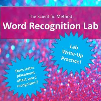 The Scientific Method:  Word Recognition Lab (Identifying Variables)