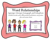 Word Relationships--Synonyms, antonyms, homophones, and ho