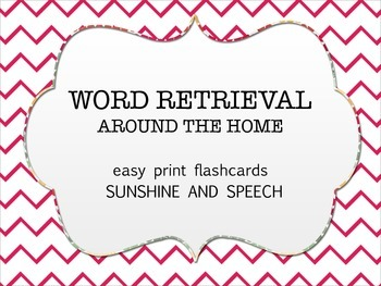 Word Retrieval: Around the House