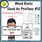 Word Roots Used As Prefixes #12 TRI