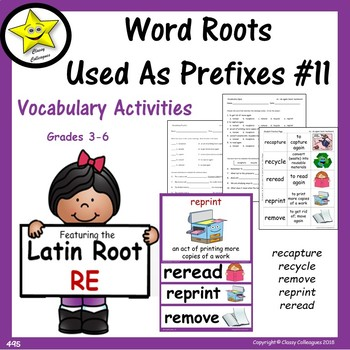 Word Roots Used as Prefixes #11 Latin Root RE