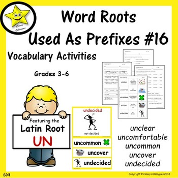Word Roots Used as Prefixes #16 Latin Root UN