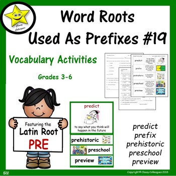 Word Roots Used as Prefixes #19 Latin Root PRE