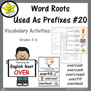Word Roots Used as Prefixes #20 English Root OVER