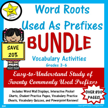 Word Roots Used as Prefixes BUNDLE