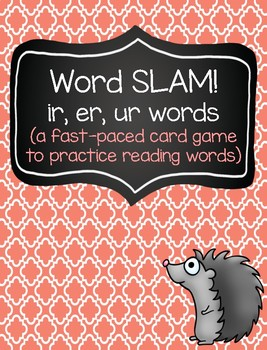Word SLAM: A Fast-Paced Reading Game (ir, er, ur words)