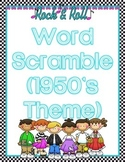 Word Scramble (1950's Theme)