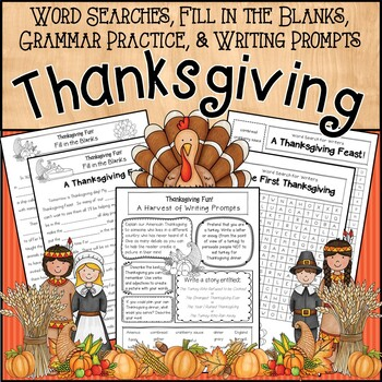 Word Searches, Fill-in-the-Blanks, Grammar, & Writing Prompts * Thanksgiving