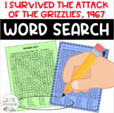 I Survived the Attack of the Grizzlies, 1967 WORD SEARCH