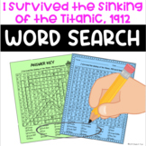 I Survived the Sinking of the Titanic, 1912 Word Search