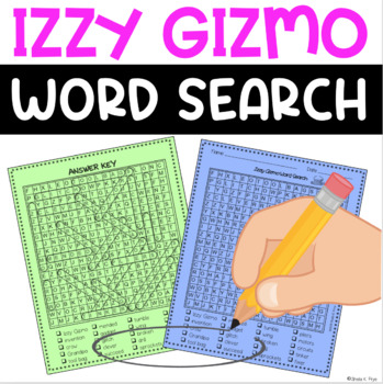 Word Search - Izzy Gizmo by Pip Jones - Fun Bell Ringer/Early Finisher Activity!