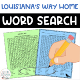 Word Search - Louisiana's Way Home - Fun Bell Ringer/ Early Finisher Activity!