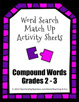 Word Search Match Up Activity Sheets : Compound Words for Second & Third Grade