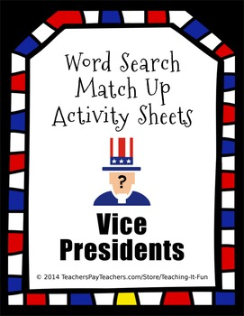 Word Search Match Up Activity Sheets : Vice Presidents for 4th, 5th & 6th Grade
