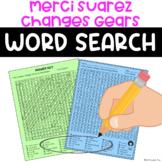 Merci Suarez Changes Gears Word Search