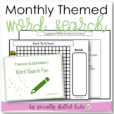 Word Search Templates: Monthly Themed Word Searches {Editable}