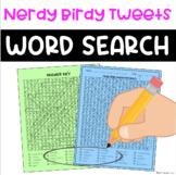 Nerdy Birdy Tweets Word Search
