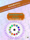 Geometry Word Search Puzzle: QUADRILATERALS /Substitute Teacher/ Emergency Plan