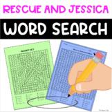 Rescue & Jessica Word Search