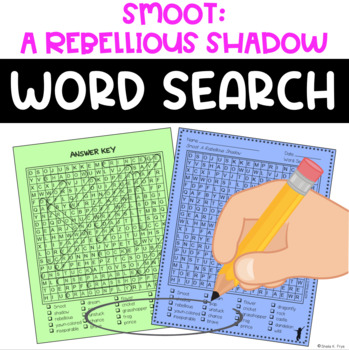 Word Search - Smoot: A Rebellious Shadow  - Fun Early Finisher!
