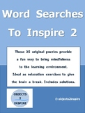 Word Searches To Inspire 2: 25 puzzles to give the brain a break