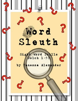 Word Sleuth Sight Word Drills: Dolch 1-50