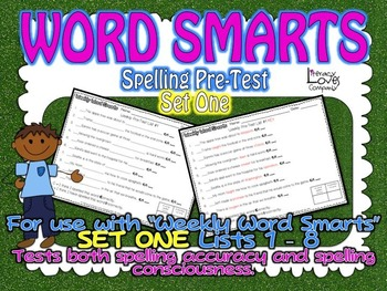 Word Smarts Spelling Pre-Tests {For Set One Lists 1-8}