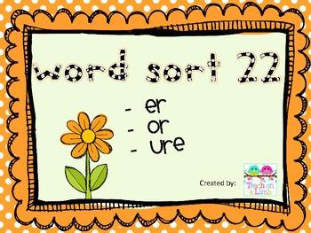 Word Sort 22- er, or, ure