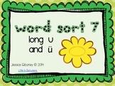 Word Sort 7- Long u and ü