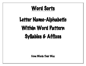 Word Sort Bundle: Letter Name Alphabetic, Within Word, Syllables & Affixes