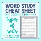 Word Sort Cheat Sheet - Types of Sorts