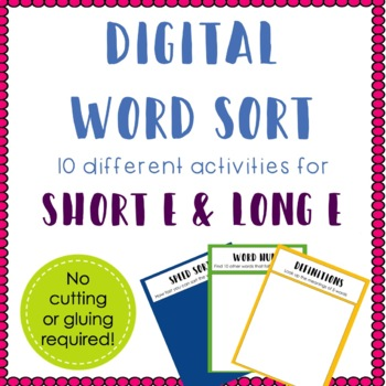 Digital Word Sort for Short E and Long E