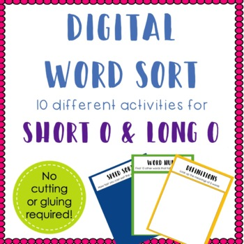 Digital Word Sort for Short O and Long O