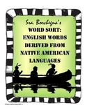 Native American Languages Used in English Word Sort