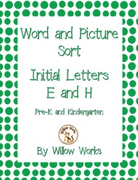 Word Sort Initial Letter E and H