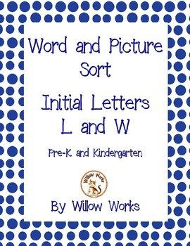 Word Sort Initial Letter L and W