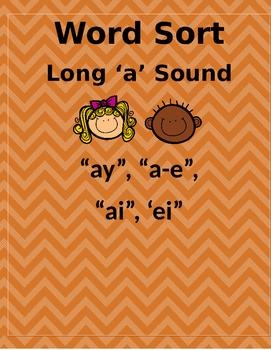 Word Sort - Long A Sound. ay, ai, a-e, ei