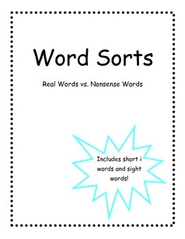 Word Sort: Nonsense vs. Real Words-Short i