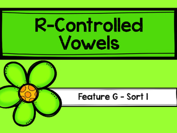 Word Sort R-Controlled Vowel Feature G Word Journeys
