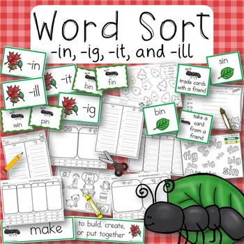 Word Sort Short i -in, -ig, -it, and -ill Story Ants