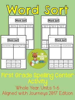 Word Sort Spelling Center - Grade 1- Aligned with Journeys 2017: Units 1-6