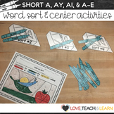 Word Sort and Center Activities : Long A (Short A, AY, A-E, & AI)