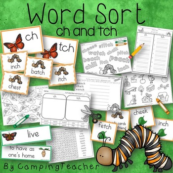 Word Sort ch and tch Story I am a Butterfly